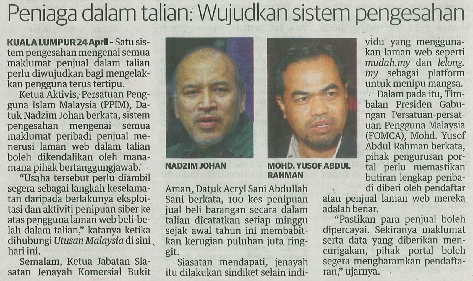 20170425 - PENIAGA DALAM TALIAN WUJUDKAN SISTEM PENGESAHAN - UTUSAN MALAYSIA